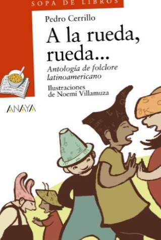 Ved rattet, hjulet ...: Anthology of Latin American folklore (Children's Literature (6-11 Years) - Soup Of Books)