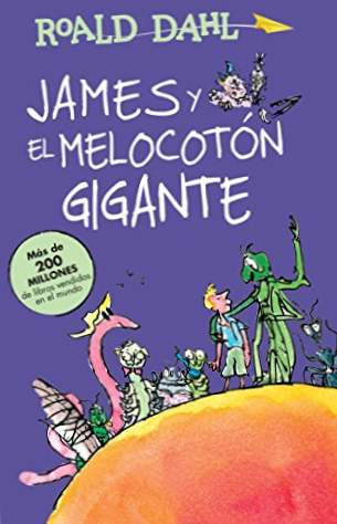 James and the Giant Peach / James and the Giant Peach: Dahl Collection (classici Alfaguara)