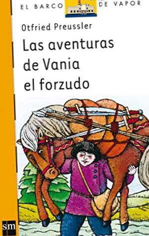 Le avventure di Vania the strong (Orange Steamboat)