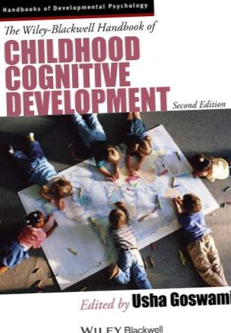 Το Wiley-Blackwell Handbook of Childhood Cognitive Development (Wiley Blackwell Handbooks of Αναπτυξιακή Ψυχολογία)